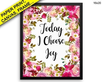 Today I Choose Joy Canvas Today I Choose Joy Printed Today I Choose Joy Framed Today I Choose Joy Floral Quote Watercolor Canvas Today I