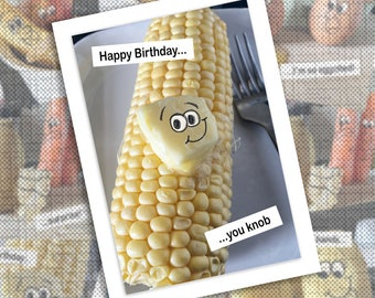 Funny photographic sweetcorn and butter birthday card
