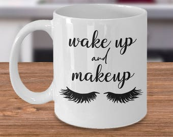 Makeup Mug, Esthetician Gift, Makeup Artist Gift, Mascara Mug, Cosmetologist Gift, Cute Makeup Mug, Makeup Addict, Girly Mug, Eyelashes Mug