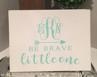"Monogram ""Be Brave Little One"" Nursery Sign"