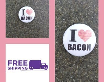 """1"""" I Heart Bacon Button Pin or Magnet, FREE SHIPPING and Coupon Codes"""