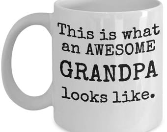 This Is What An Awesome Grandpa Looks Like Mug - Funny Cool Gift Coffee Cup