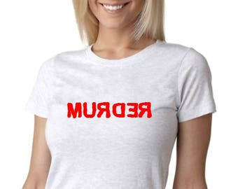 "True Crime ""REDRUM"" Women's Tshirt"