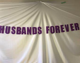 Purple Glitter Husbands Forever Banner