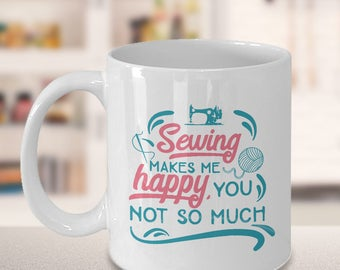 Unique Coffee Mugs, gift for her, family gift ideas, sewing gift ideas, grandma gift idea, funny gift ideas, funny mugs