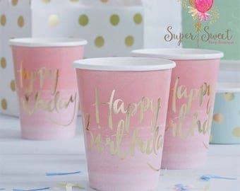 8 Pink and Gold Ombre Happy Birthday Paper Party Cups