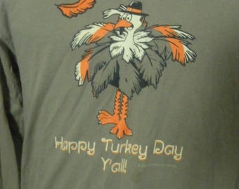 Happy Turkey Day y'all Thanksgiving long sleeve tee