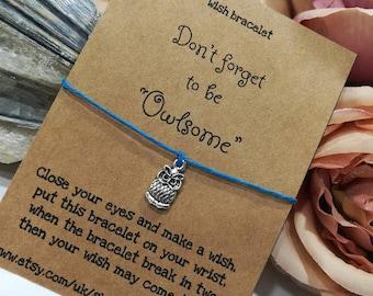 Owlsome Bracelet, Friendship Bracelet, Wish Bracelet, Friend Wish Bracelet, Friend Gift, Charm Bracelet,Friendship,Owl Bracelet,Gift for Her