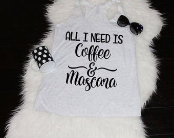 All I Need Is Coffee and Mascara Triblend Racerback Tank, Coffee Tank, Workout Tank, Fitness Shirt Gym Tank Funny Workout Shirt Mascara Tank