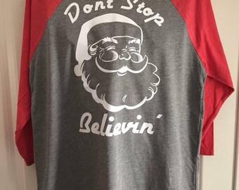 Don't Stop Believin' Santa Tee