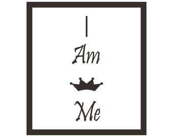 I Am Me Printable Quote Art