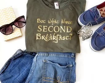 What About Second Breakfast Hobbit T-shirt, Lord of the Rings T-shirt, Hobbit Gift, Funny Tshirt, Nerdy Shirt Gift, Geeky Gift, Tolkien Fans