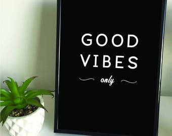 "Framed A4/A3 ""Good Vibes Only"" Quote Print. Home Decor."