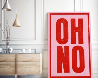 Canvas Typographical Print / OH NO