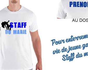 """shirt man """"STAFF of the groom"""" personalized - special future groom"""