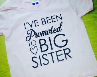 I've Been Promoted To Big Sister Tshirt Baby Announcement Pregnancy Announcement