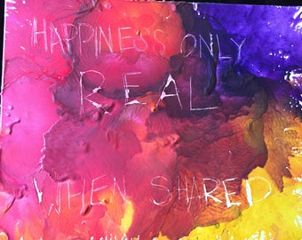 Happiness Only Real When Shared
