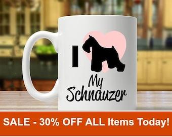 schnauzer mug, schnauzer gift, i love my schnauzer, schnauzer coffee mug, schnauzer coffee cup, mug for schnauzer, schnauzer, schnauzers