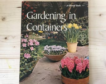 Gardening in Containers A Sunset Book