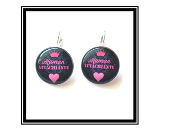 "Earrings & single ""Mama Attachiante"" Rose, black, humor, derision"