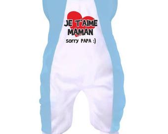 Baby onesie: I love you MOM (sorry Daddy ;)