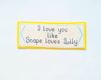Embroidered bookmark reading harry potter snape