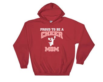 Proud To Be A Cheer Mom Hooded Sweatshirt