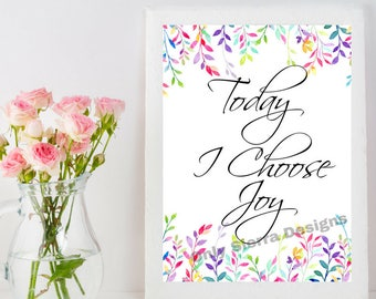 Quote Wall Art, Today I Choose Joy, Printable Quote, Inspirational Quote, Motivational Quote, Office Quotes, Inspirational Poster