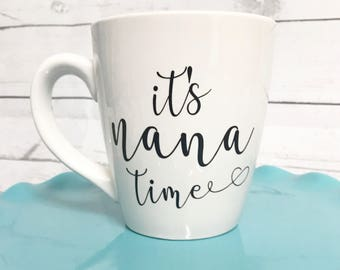 It's Nana Time Coffee Mug