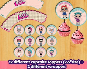 Lol surprise cupcake toppers and wrappers. Lol digital printable .Lol birthday party.Lol decoration. Lol surprise food. Lol surprise buffet