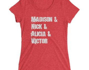 Madison and Nick and Alicia and Victor Fear The Walking Dead Inspired FTWD Name List Ladies' Short Sleeve T-shirt