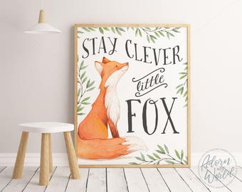 Stay Clever Little Fox, Little Fox Poster, Fox Print, Nursery Wall Art, Fox Nursery, Woodland Nursery, Fox Wall Art, Fox, Physical Print,