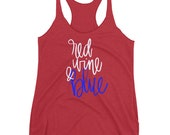 Red Wine & Blue Tank Y'all.