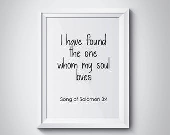 Song Of Solomon 3:4, I Have Found The One Whom My Soul Loves, Bible Verse, Scripture Art, Bible Cover, Home Decor, Typography, #HQNUR05