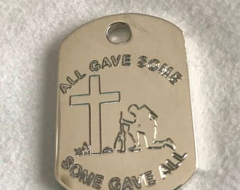 All gave some, some gave all dog tag