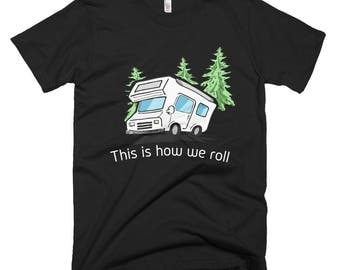 This Is How We Roll Funny RV T-ShirtShort-Sleeve T-Shirt