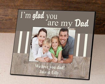 Personalized I'm Glad Father's Day Frame - Father's Day Gifts - Dad Photo Frames - Father Picture Frames - Personalized Dad Picture Frames