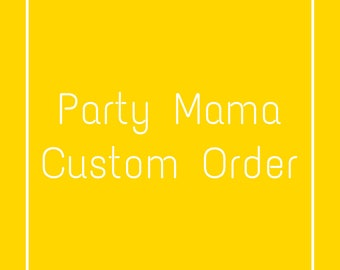 Custom Party Decor Order