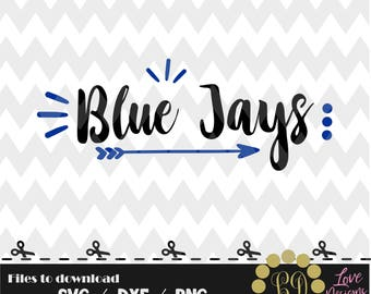 Blue Jays svg,png,dxf,cricut,silhouette,college,jersey,shirt,proud,cut,university,baseball,softball,arrow,decal,Toronto