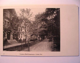 Postcard of: Linden Hall Seminary in Lititz PA