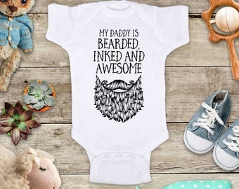 My daddy is bearded inked and awesome - hippie hipster Funny Baby Bodysuit Shower Gift - Made in USA - toddler kids youth shirt