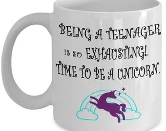 UNICORN GIFT FOR Teenager - Teenage Girl Unicorn Mug -