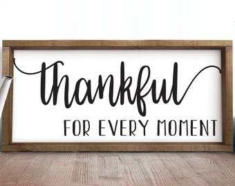 Thankful For Every Moment, Rustic Wall Decor, Wooden Signs, Family Room Quotes, Office Gifts, Inspirational, Rustic Wood Signs, Quote Sign
