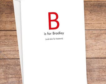 B is For... Card