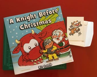 A Knight Before Christmas - Signed book and  hand drawn sketch card!