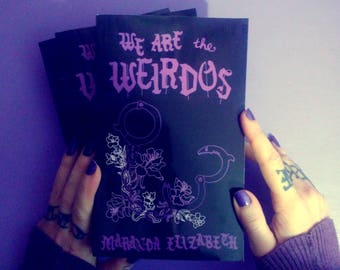 WE ARE the WEIRDOS - novel by Maranda Elizabeth