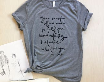 Bold Mr. Darcy Proposal quote screen printed T-shirt - Jane Austen - women's sizes S, M, L, XL, 2XL