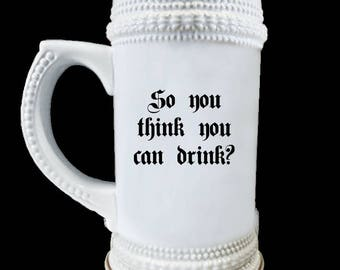 So You Think Beer Stein