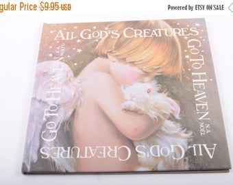 All God's Creatures Go to Heaven, A.A. Nolfo, Angels, Beautifully Illustrated, Pets, Noel Studio ~ The Pink Room ~ 161231