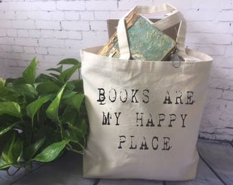 book lover canvas tote bag/book quote tote bag/funny tote bag/books are my happy place/book lover gift